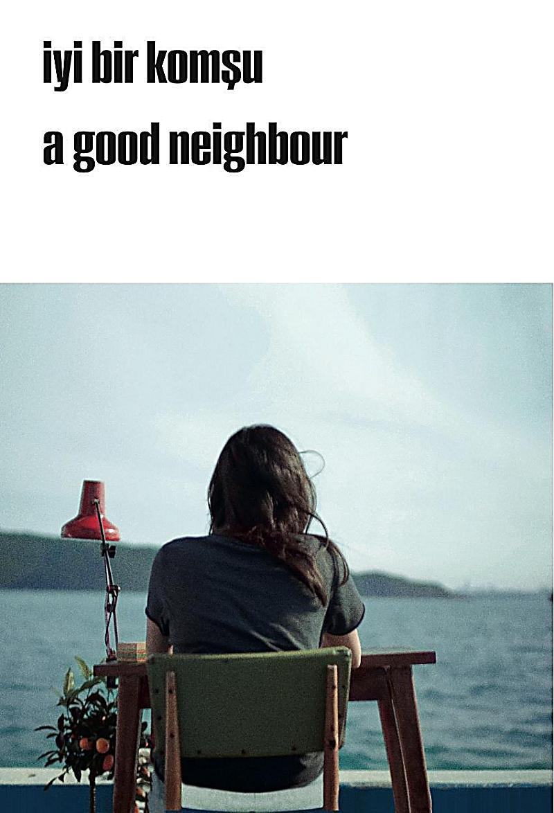 15th Istanbul Biennial 2017. a good neighbour, 2 Vols.