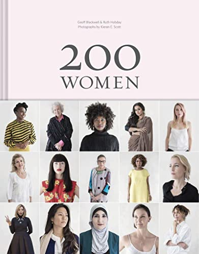 200 Women: Who Will Change The Way You See The World (Personal Growth Books for Women, Coffee Table Books, Women of the World Books) von Abrams & Chronicle Books