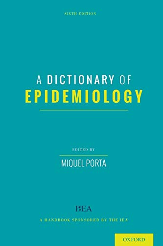 A Dictionary of Epidemiology von Oxford University Press, USA
