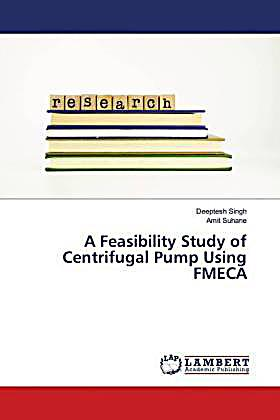 A Feasibility Study of Centrifugal Pump Using FMECA