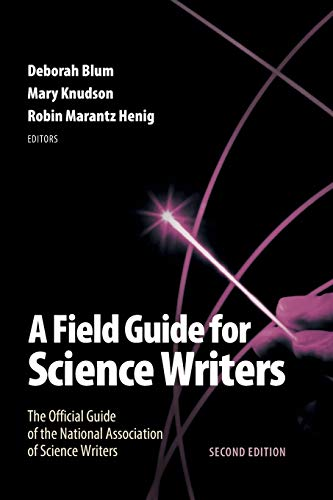 A Field Guide for Science Writers: The Official Guide of the National Association of Science Writers von Oxford University Press, USA
