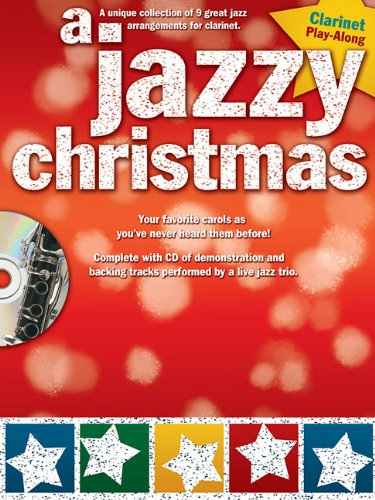A Jazzy Christmas: Clarinet [With CD (Audio)] von MUSIC SALES CORP
