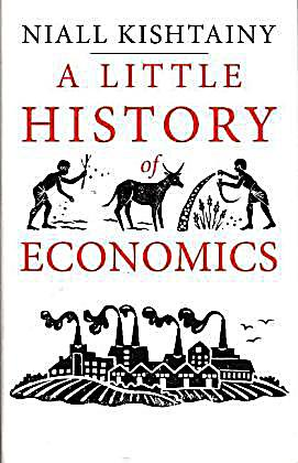 Kishtainy, N: Little History of Economics