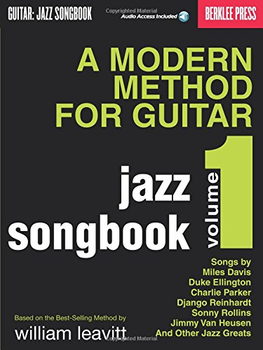 A Modern Method For Guitar - Jazz Songbook, Vol. 1: Songbook für Gitarre