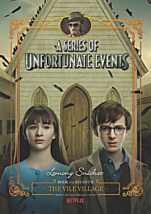 A Series of Unfortunate Events - The Vile Village