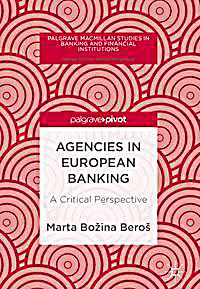 Agencies in European Banking