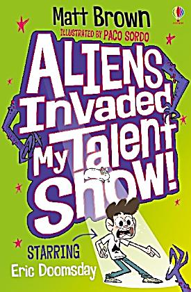 Aliens Invaded My Talent Show