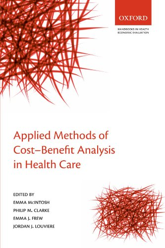Applied Methods of Cost-Benefit Analysis in Health Care (Handbooks in Health Economic Evaluation) von Oxford University Press, USA