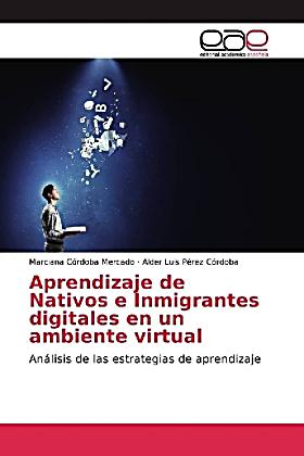 Aprendizaje de Nativos e Inmigrantes digitales en un ambiente virtual