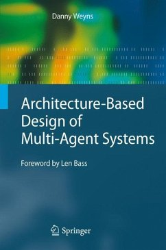 Architecture-Based Design of Multi-Agent Systems von Springer, Berlin