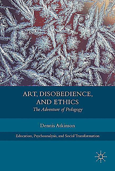Art, Disobedience, and Ethics