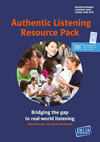 Authentic Listening Resource Pack: Bridging the gap to real-world listening. With Photocopiable Lessons. Book with photocopiable lessons + Delta Augmented + DVD-Rom (DELTA Photocopiables) von Klett Sprachen
