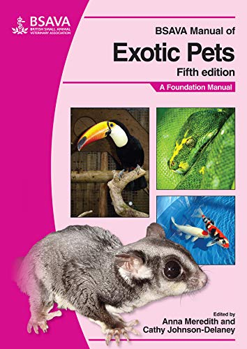 BSAVA Manual of Exotic Pets: A Foundation Manual (BSAVA - British Small Animal Veterinary Association) von BSAVA