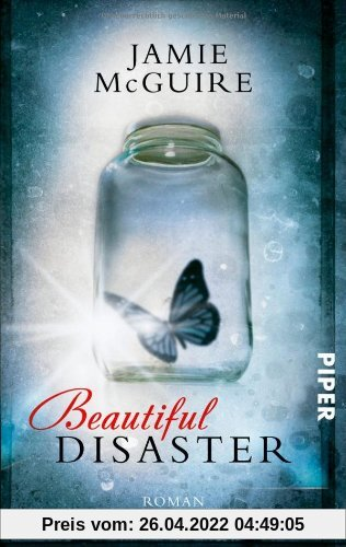 Beautiful Disaster: Roman (Beautiful-Serie)