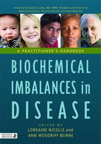 Biochemical Imbalances in Disease: A Practitioner's Handbook von Jessica Kingsley Publishers