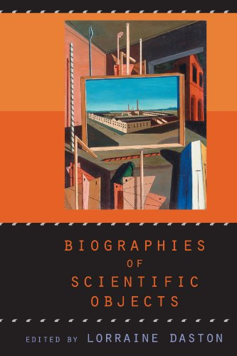 Biographies of Scientific Objects von University of Chicago Press