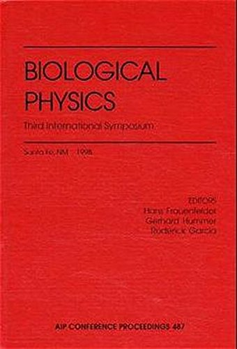 Biological Physics: Third International Symposium: Santa Fe, New Mexico, USA, September 20-24, 1998 (AIP Conference Proceedings) von American Institute of Physics