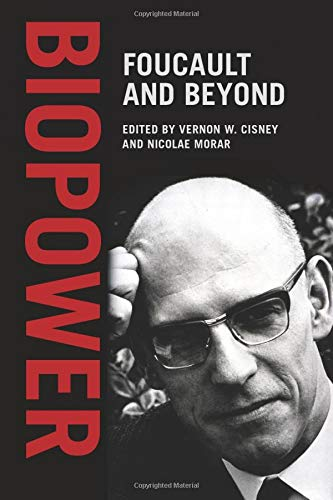Biopower: Foucault and Beyond
