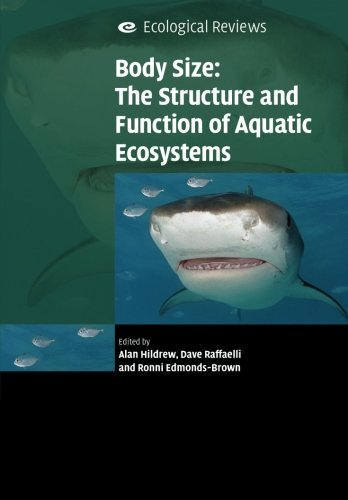Body Size: The Structure and Function of Aquatic Ecosystems (Ecological Reviews) von Cambridge University Press