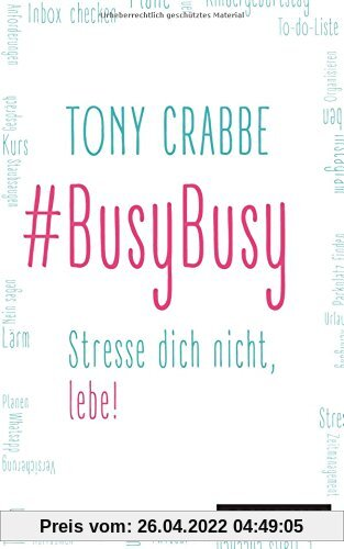 BusyBusy: Stresse dich nicht, lebe!