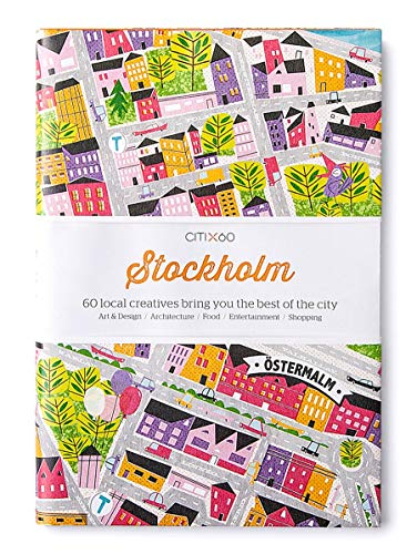 CITIx60 City Guides - Stockholm (Updated Edition): 60 local creatives bring you the best of the city von Thames & Hudson