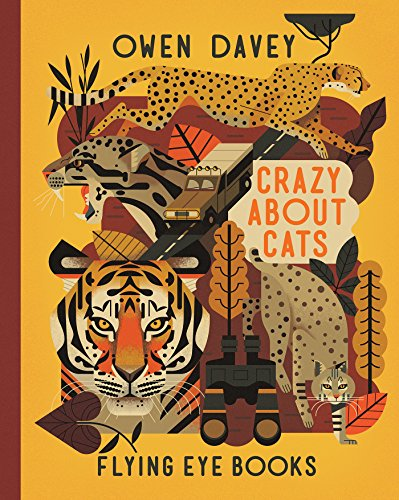 CRAZY ABOUT CATS (About Animals) von Flying Eye Books