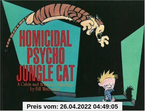 Calvin and Hobbes. Homicidal Psycho Jungle Cat (Calvin & Hobbes Series)