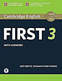 Cambridge English First 3 - Student's Book with answers and downloadable audio