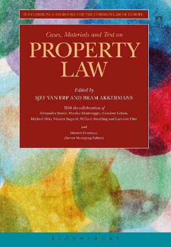 Cases, Materials and Text on Property Law: Ius Commune Casebooks for the Common Law of Europe