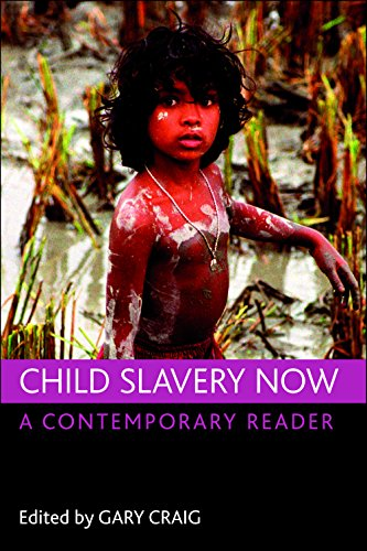 Child slavery now: A contemporary reader von Policy Press