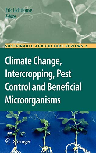 Climate Change, Intercropping, Pest Control and Beneficial Microorganisms (Sustainable Agriculture Reviews, Band 2) von Springer