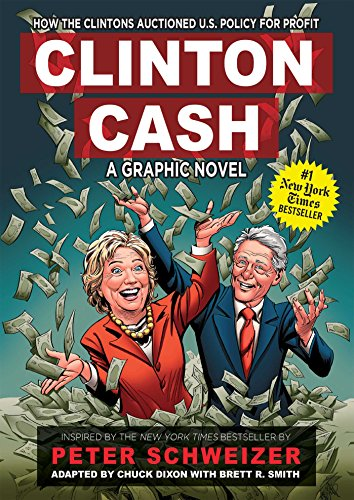 Clinton Cash: A Graphic Novel von Regnery Publishing