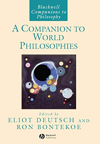 Companion to World Philosophies (Blackwell Companions to Philosophy) von John Wiley & Sons