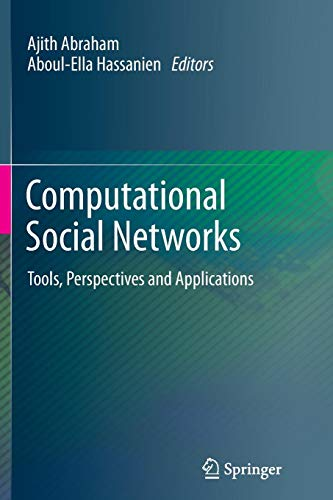 Computational Social Networks: Tools, Perspectives and Applications von Springer