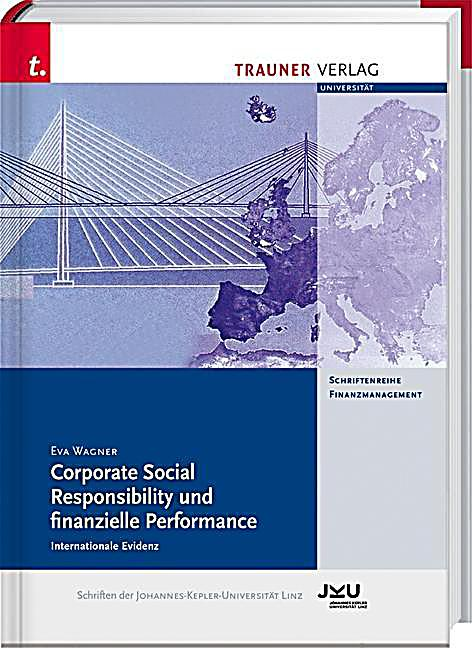 Corporate Social Responsibility und finanzielle Performance - Internationale Evidenz