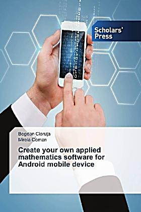 Create your own applied mathematics software for Android mobile device