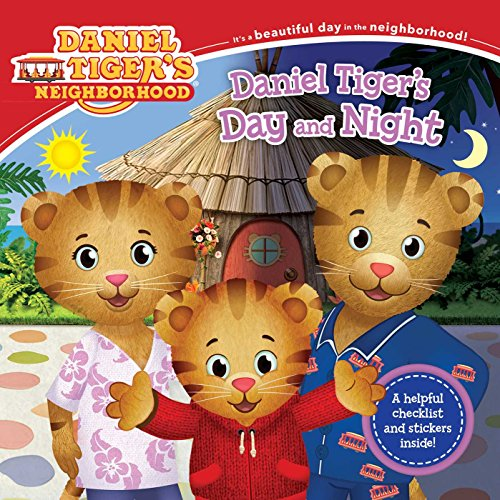 Daniel Tiger's Day and Night [With Stickers] (Daniel Tiger's Neighborhood) von SIMON SPOTLIGHT