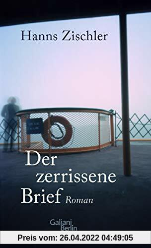 Der zerrissene Brief: Roman