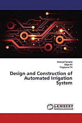 Design and Construction of Automated Irrigation System