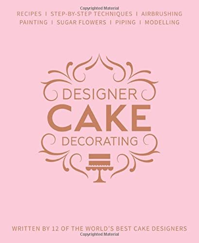 Designer Cake Decorating: Recipes and Step-by-step Techniques from Top Wedding Cake Makers von B Dutton Publishing