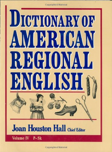 Dictionary of American Regional English von Harvard University Press