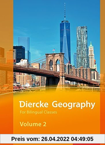 Diercke Geography For Bilingual Classes: Diercke Geography Bilingual - Ausgabe 2015: Volume 2 Textbook (Kl. 9/10)