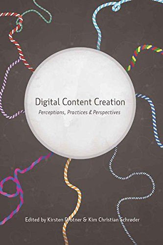 Digital Content Creation: Perceptions, Practices and Perspectives (New Literacies and Digital Epistemologies, Band 46) von Peter Lang Publishing Inc. New York