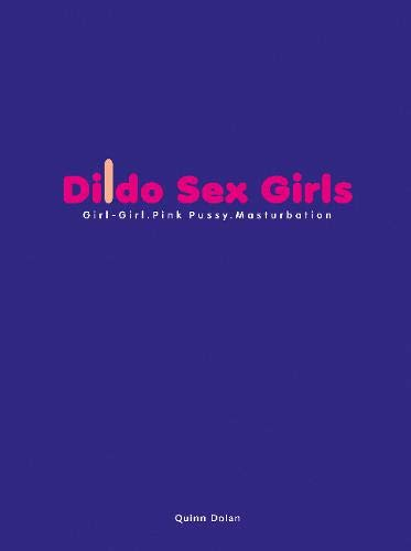 Dildo Sex Girls von Edition Reuss GmbH