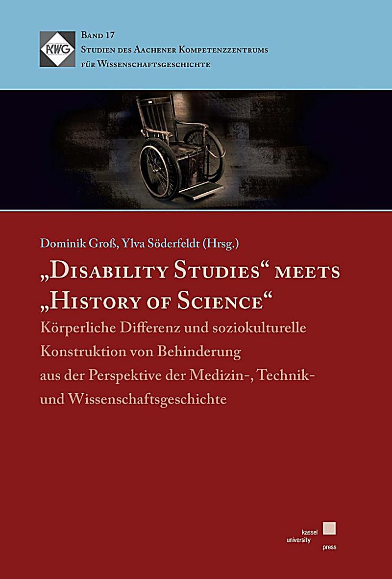 \''''Disability Studies\'''' meets \''''History of Science\''''