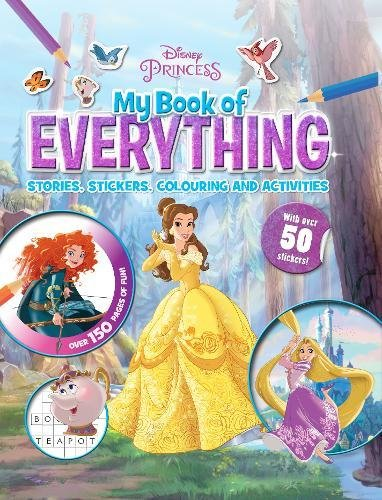 Disney Princess My Book of Everything: Stories, Stickers, Colouring and Activities von Parragon