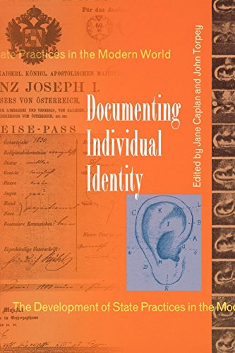 Documenting Individual Identity: The Development of State Practices in the Modern World.