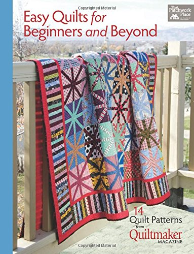 Easy Quilts for Beginners and Beyond: 14 Quilt Patterns from Quiltmaker Magazine von MARTINGALE & CO