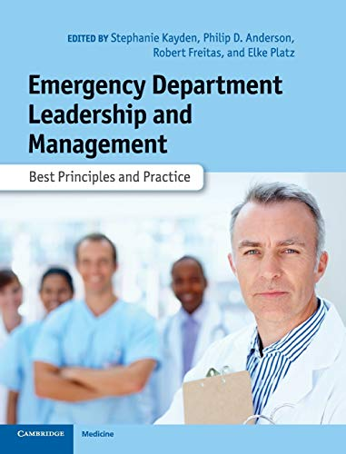 Emergency Department Leadership and Management: Best Principles and Practice von Cambridge University Press
