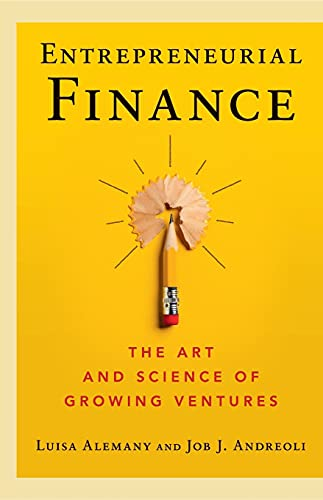 Entrepreneurial Finance: The Art and Science of Growing Ventures von Cambridge University Press